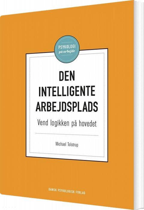 Image of   Den Intelligente Arbejdsplads - Michael Tolstrup - Bog
