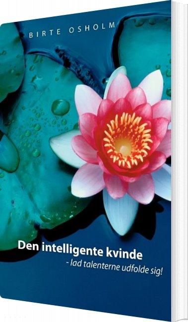 Den Intelligente Kvinde - Birte Osholm - Bog
