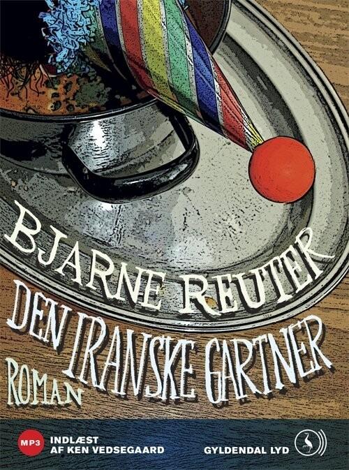 Image of   Den Iranske Gartner - Bjarne Reuter - Cd Lydbog