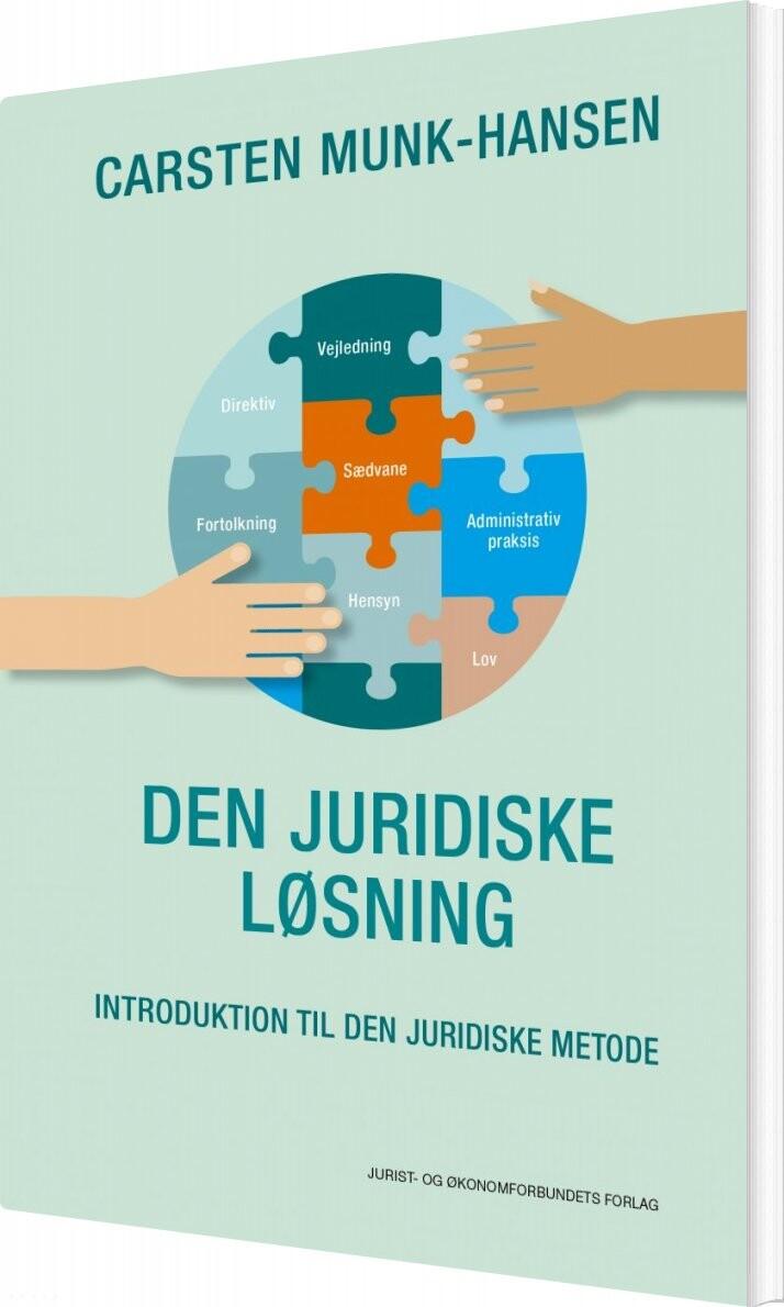 Image of   Den Juridiske Løsning - Carsten Munk-hansen - Bog