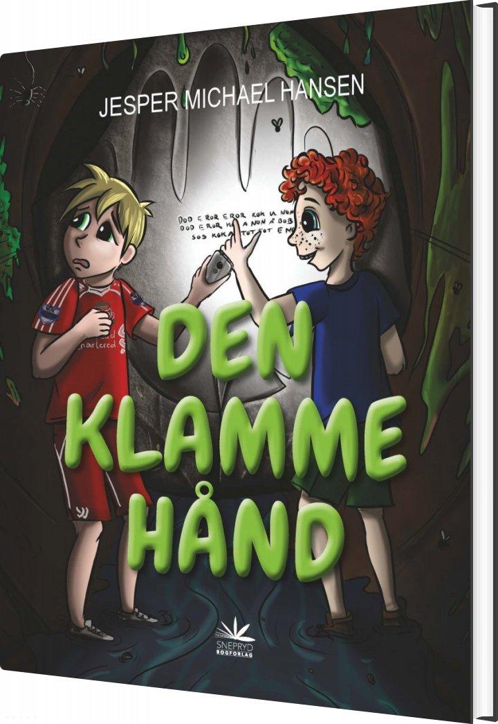 Image of   Den Klamme Hånd - Jesper Michael Hansen - Bog