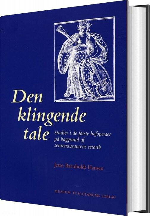 Image of   Den Klingende Tale - Jette Barnholdt Hansen - Bog