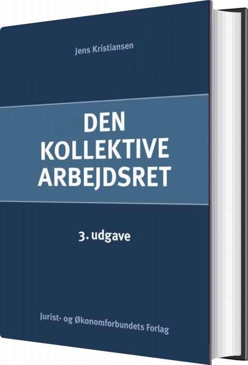 Image of   Den Kollektive Arbejdsret - Jens Kristiansen - Bog