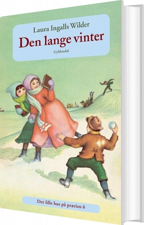 Image of   Den Lange Vinter (bd. 6) - Laura Ingalls Wilder - Bog