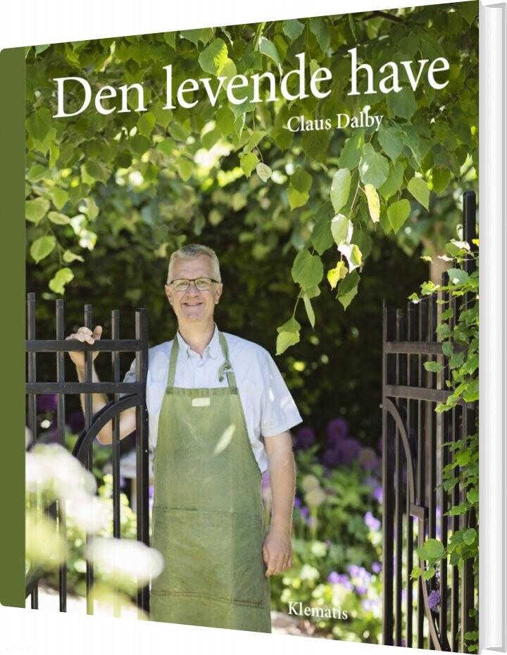 Image of   Den Levende Have - Claus Dalby - Bog