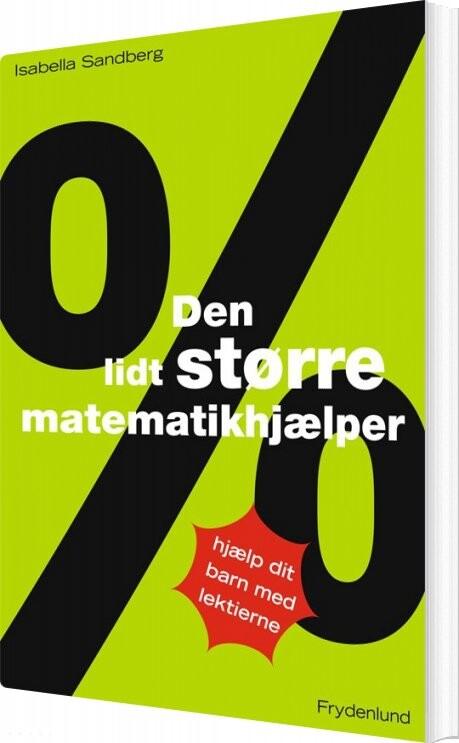 Image of   Den Lidt Større Matematikhjælper - Isabella Sandberg - Bog