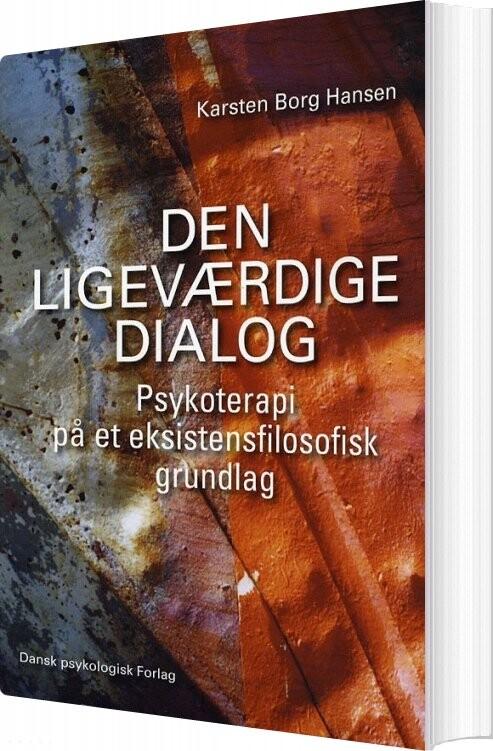 Image of   Den Ligeværdige Dialog - Karsten Borg Hansen - Bog