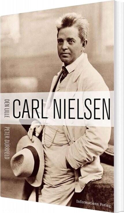 Image of   Den Lille Carl Nielsen - Peter Dürrfeld - Bog