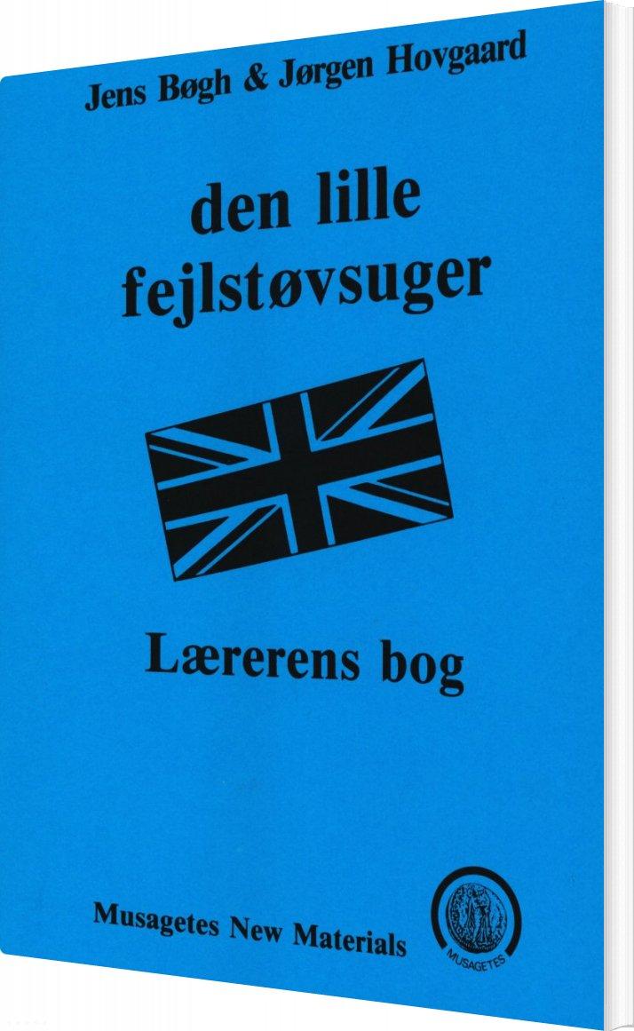 Image of   Den Lille Fejlstøvsuger - Jens Bøgh - Bog