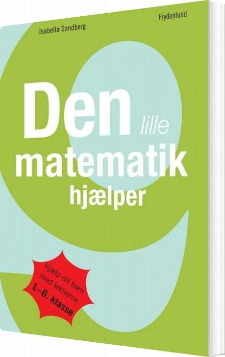 Image of   Den Lille Matematikhjælper - Isabella Sandberg - Bog