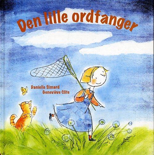 Den Lille Ordfanger - Danielle Simard - Bog