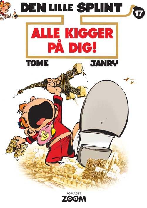 Image of   Den Lille Splint 17: Alle Kigger På Dig! - Janry - Tegneserie