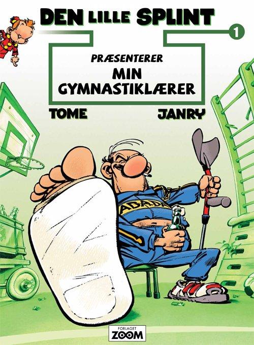 Image of   Den Lille Splint Præsenterer: Min Gymnastiklærer - Janry - Tegneserie