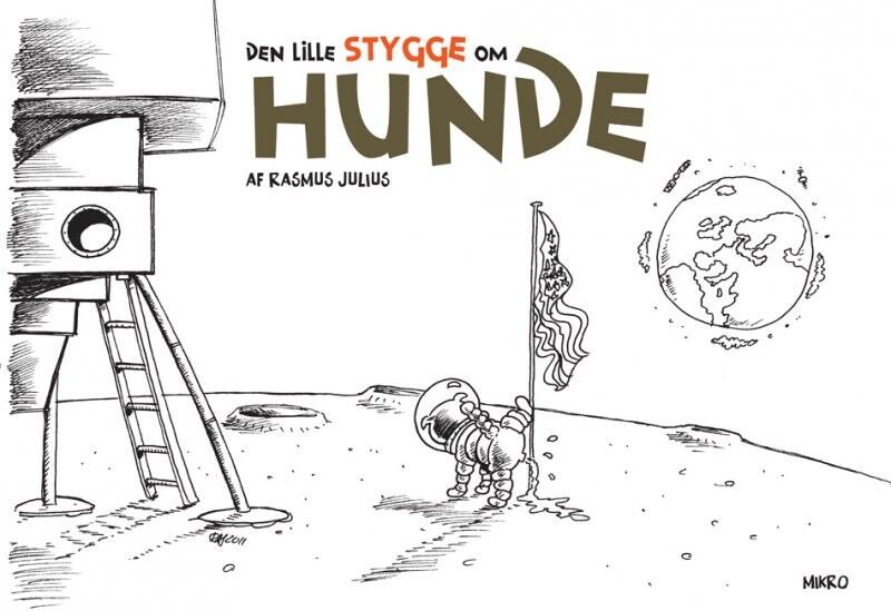 Image of   Den Lille Stygge Om Hunde - Rasmus Julius - Bog