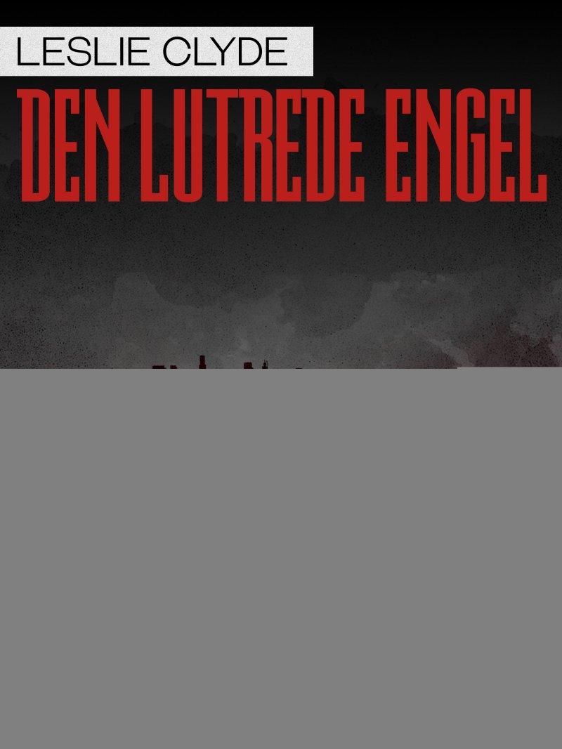 Den Lutrede Engel - Leslie Clyde - Bog