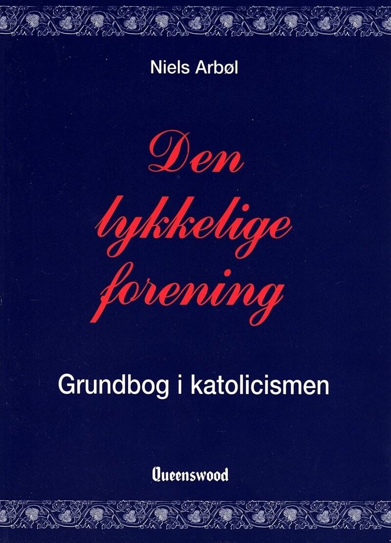 Image of   Den Lykkelige Forening - Niels Arbøl - Bog