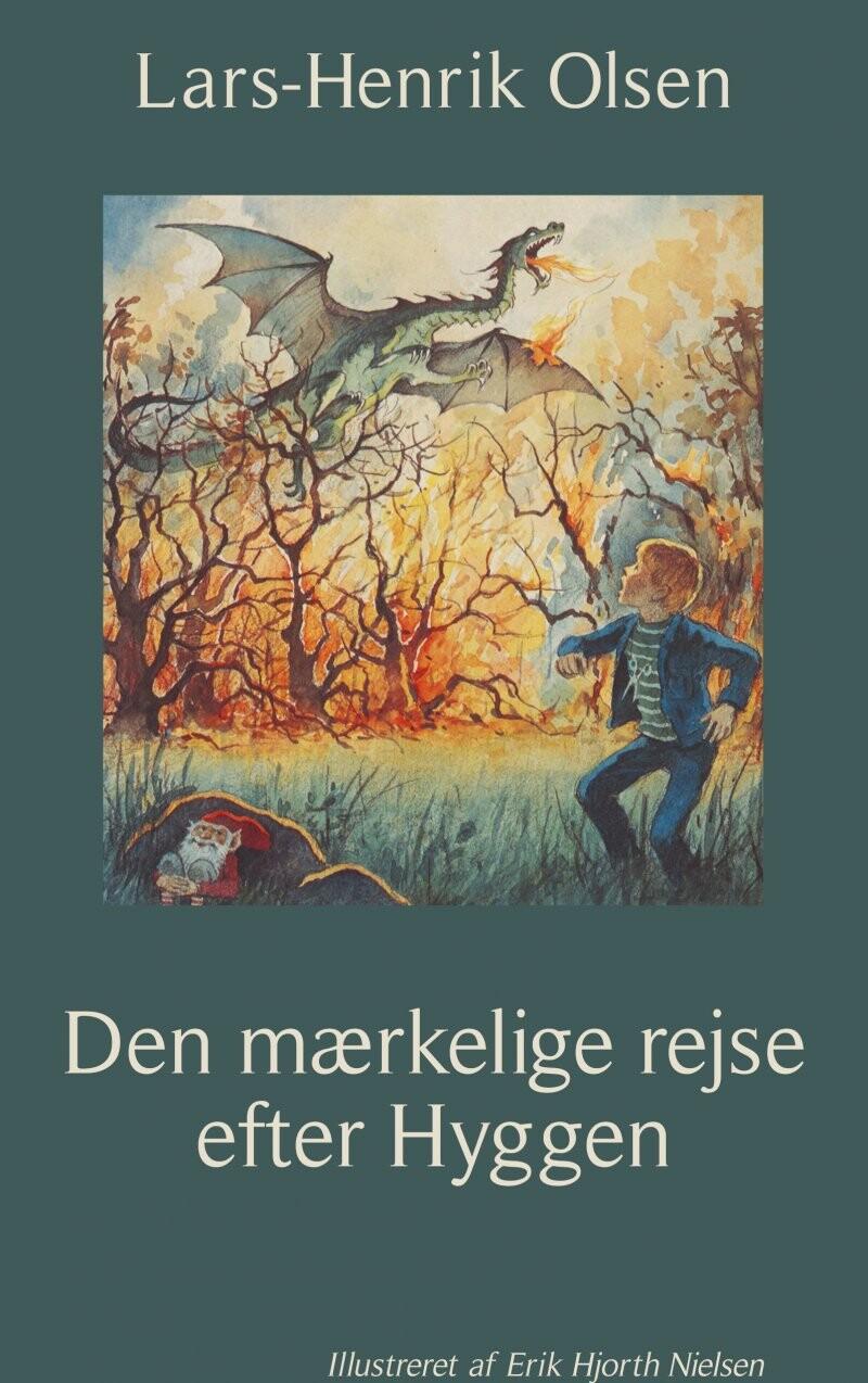 Image of   Den Mærkelige Rejse Efter Hyggen - Lars-henrik Olsen - Bog
