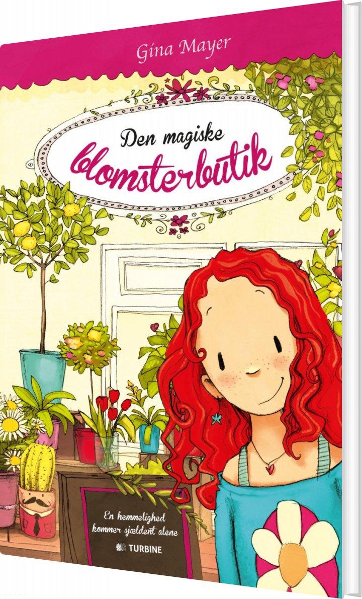 Den Magiske Blomsterbutik - Gina Mayer - Bog