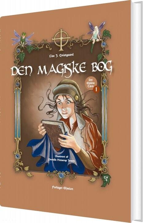 Image of   Den Magiske Bog - Lise J. Qvistgaard - Bog