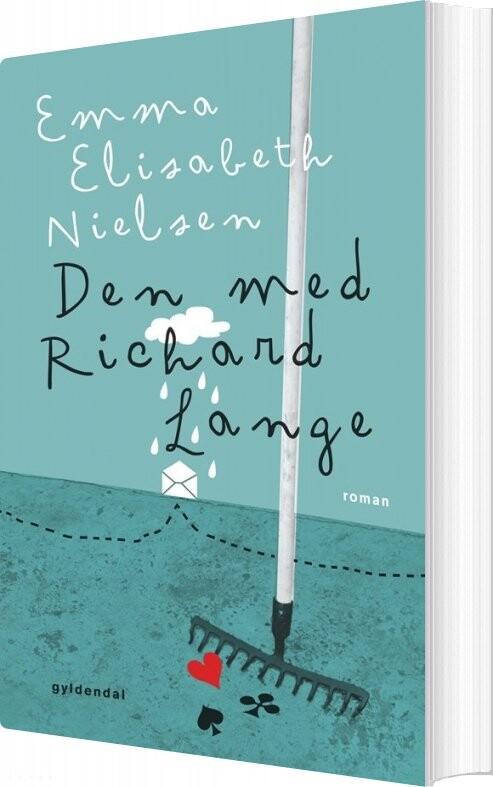 Den Med Richard Lange - Emma Elisabeth Nielsen - Bog