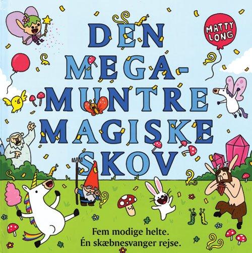 Den Megamuntre Magiske Skov - Matty Long - Bog