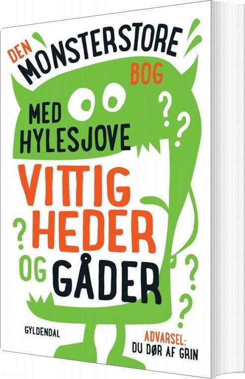 Image of   Den Monsterstore Bog Med Hylesjove Vittigheder Og Gåder - Sten Wijkman Kjærsgaard - Bog