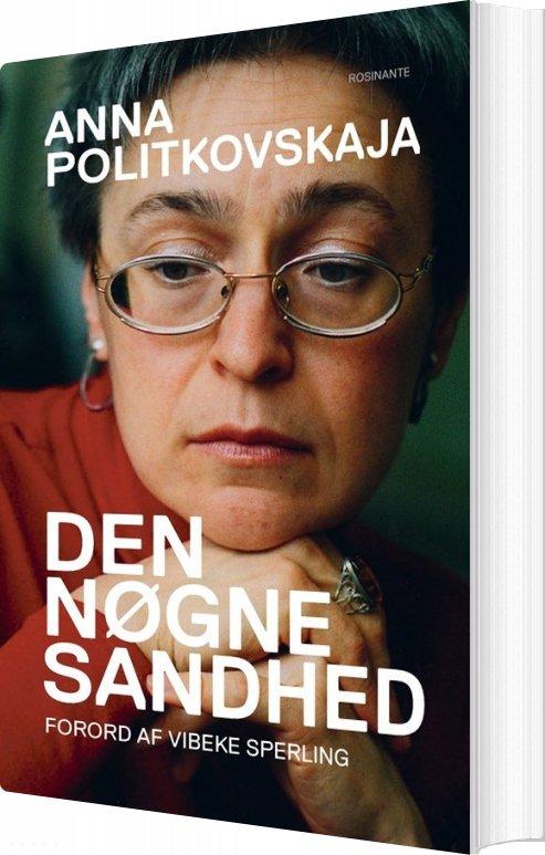 Den Nøgne Sandhed - Anna Politkovskaja - Bog