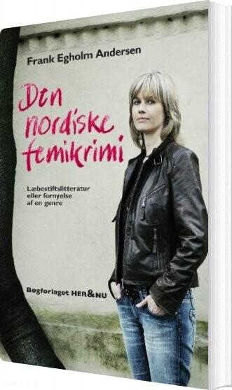 Den Nordiske Femikrimi - Frank Egholm Andersen - Bog