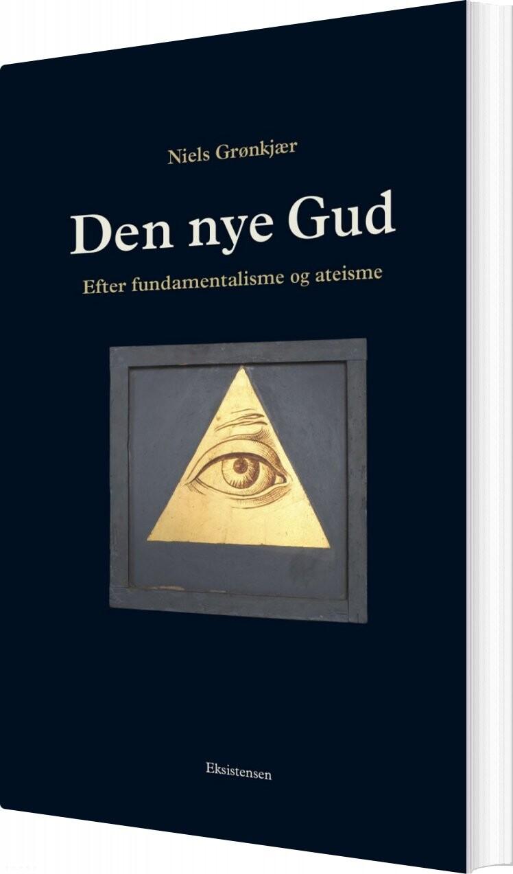 Image of   Den Nye Gud - Niels Grønkjær - Bog