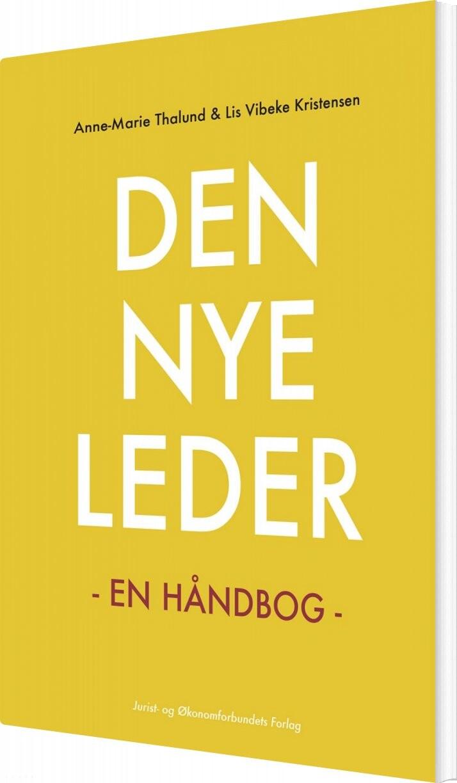 Den Nye Leder - Anne-marie Thalund - Bog