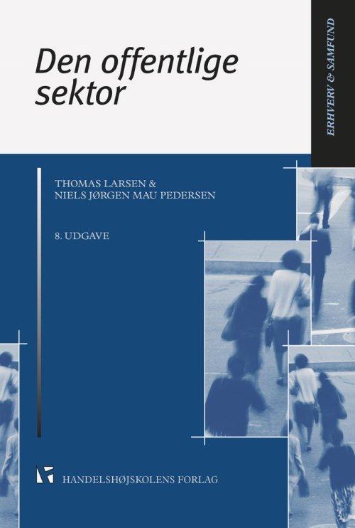 Den Offentlige Sektor - Thomas Larsen - Bog