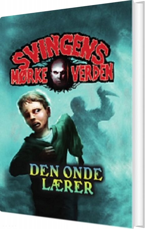 Billede af Den Onde Lærer - Arne Svingen - Bog
