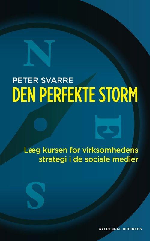 Den Perfekte Storm - Peter Svarre - Bog