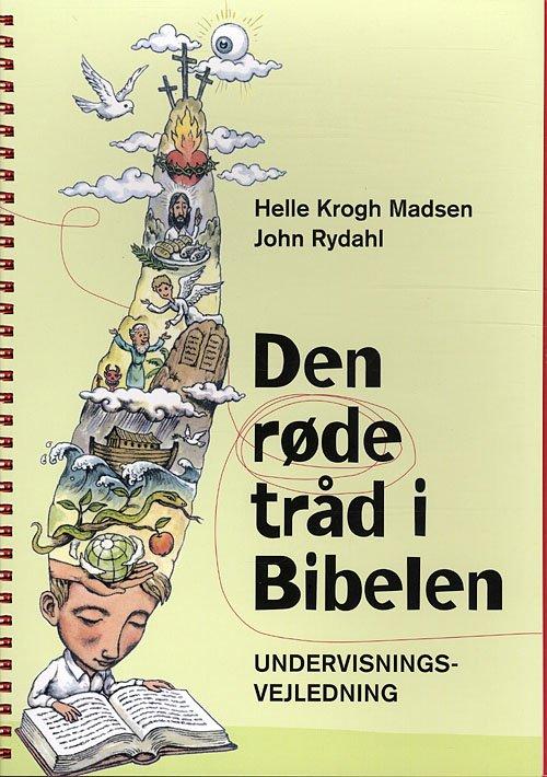 Image of   Den Røde Tråd I Bibelen - Undervisningsvejledning - John Rydahl - Bog