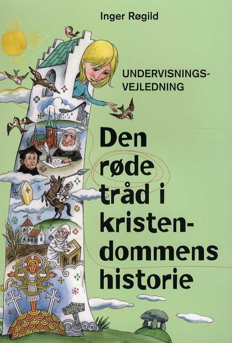 Image of   Den Røde Tråd I Kristendommens Historie - Undervisningsvejledning - Bog