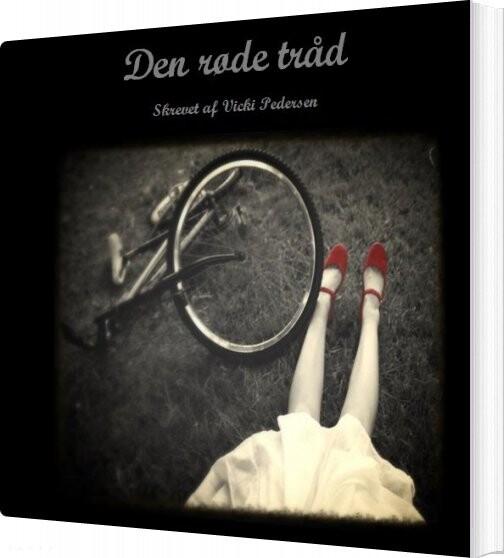 Den Røde Tråd - Vicki Pedersen - Bog