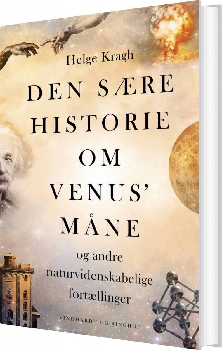 Image of   Den Sære Historie Om Venus' Måne - Helge Kragh - Bog