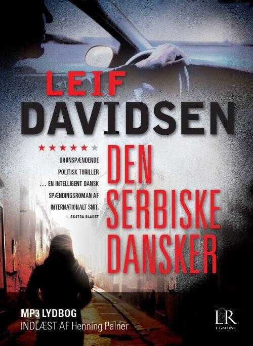 Image of   Den Serbiske Dansker Mp3 - Leif Davidsen - Cd Lydbog