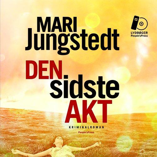 Image of   Den Sidste Akt - Mari Jungstedt - Cd Lydbog