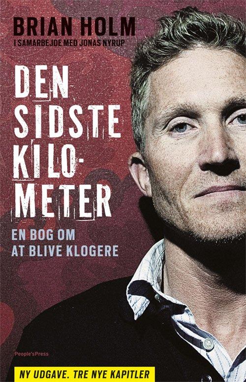Image of   Den Sidste Kilometer Ny Udgave (2012) - Brian Holm - Bog