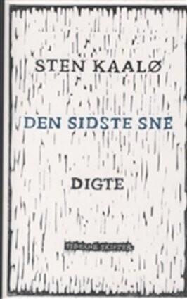 Den Sidste Sne - Sten Kaalø - Bog