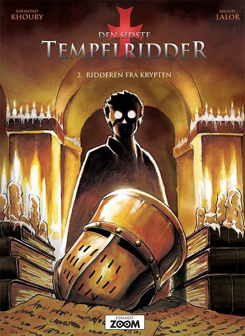 Billede af Den Sidste Tempelridder 2: Ridderen Fra Krypten - Raymond Khoury - Tegneserie
