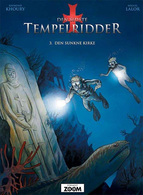 Billede af Den Sidste Tempelridder 3: Den Sunkne Kirke - Raymond Khoury - Tegneserie