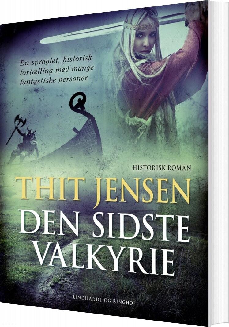 Den Sidste Valkyrie - Thit Jensen - Bog