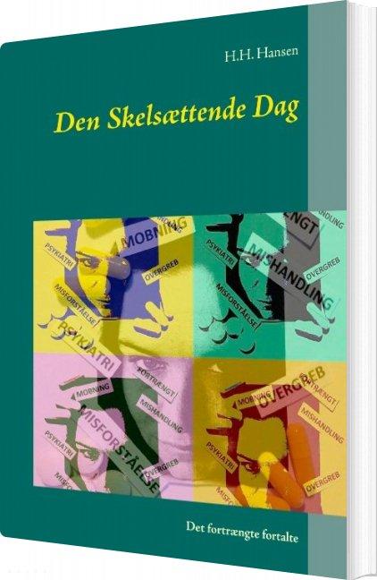 Image of   Den Skelsættende Dag - H.h. Hansen - Bog