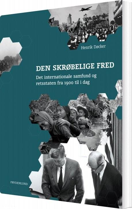 Image of   Den Skrøbelige Fred - Henrik Døcker - Bog