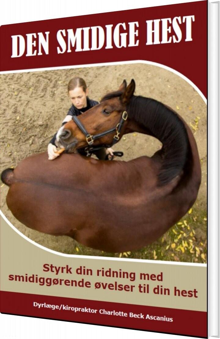 Image of   Den Smidige Hest - Charlotte Beck Ascanius - Bog