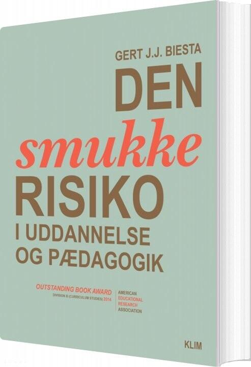 Image of   Den Smukke Risiko - Gert J.j. Biesta - Bog