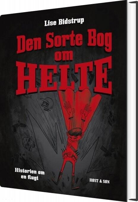 Billede af Den Sorte Bog Om Helte - Lise Bidstrup - Bog