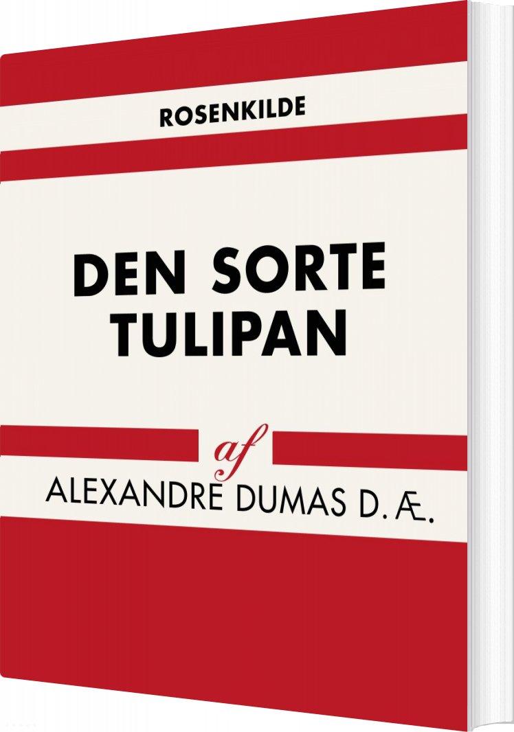 Billede af Den Sorte Tulipan - Alexandre Dumas D. æ - Bog